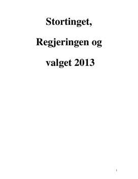 Stortinget, Regjeringen og Valget 2013