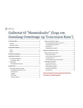 Gunnlaug Ormstunge og Generasjon Kane