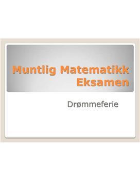 Muntlig eksamen i Matematikk