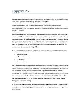 Oppgave 2.7 i Erstatningsrett (Per By, Olav og Helge)