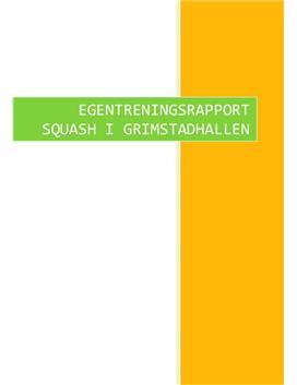 Squash i kroppsøving | Egentreningsrapport