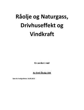 Fakta om råolje, naturgass, drivhuseffekt og vindkraft - Studienett.no