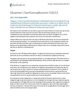Eksamen i Samfunnsøkonomi høsten 2013: Markedsformer | Inflasjonsmål | Arbeidsledighet & skattelettelser