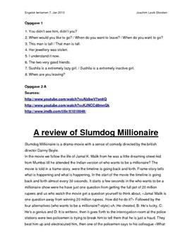"slumdog millionaire review essay Dubbed the feel good film of the decade, ""slumdog millionaire"" is the film to see excitement, tragedy, love and hate it's all featured."