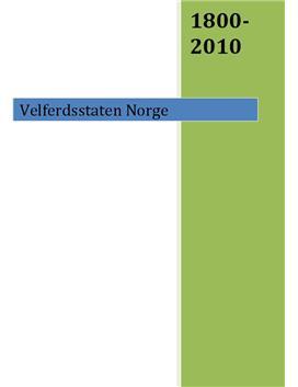 Velferdsstaten Norge 1800-2010