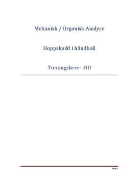 Mekanisk og organisk analyse av hoppskudd i håndball