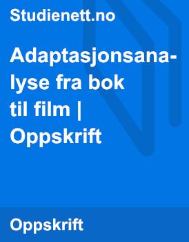 Adaptasjonsanalyse fra bok til film | Oppskrift