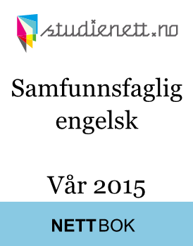 Samfunnsfaglig engelsk eksamen | Vår 2015 | Study guide