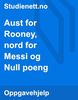 Aust for Rooney, nord for Messi og Null poeng | Tolk og sammenlign