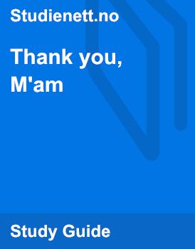 Thank you, M'am | Analysis