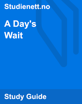 A Day's Wait   Analysis