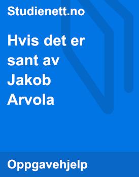Hvis det er sant av Jakob Arvola | Analyse