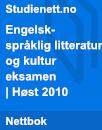 Engelskspråklig litteratur og kultur eksamen | Høst 2010